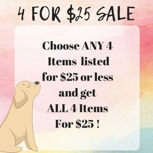 4 For $25 Sale